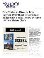 New York's #1 Divorce Trial Lawyer Dror Bikel Hits #1 Best Seller w/Book: The 1% Divorce - Clash of Titans