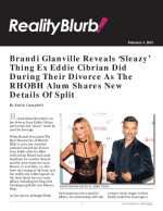 Brandi Glanville Reveals 'Sleazy' Thing Ex Eddie Cibrian Did During Their Divorce As The RHOBH Alum Shares New Details Of Split
